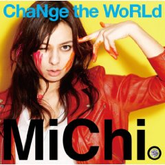 MiChi Change the world.jpg